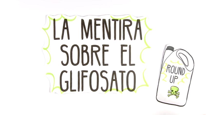 la mentira sobre el glifosato